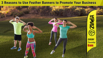 3 Reasons to Use Feather Banners to Promote Your Business