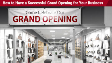 How to Have a Successful Grand Opening for Your Business