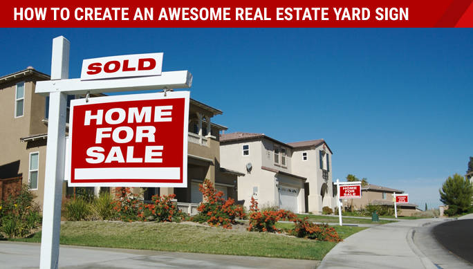 create a real estate yard sign