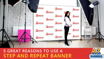 5 Great Reasons to Use a Step and Repeat Banner