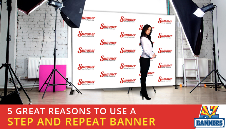 reasons to use step and repeat banners