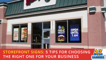 Storefront Signs: 5 Tips for Choosing the Right One for Your Business