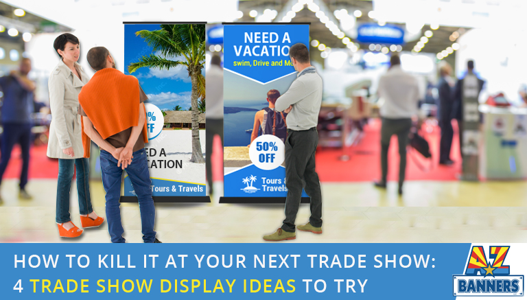 Four Trade Show Display Ideas using portable trade show displays