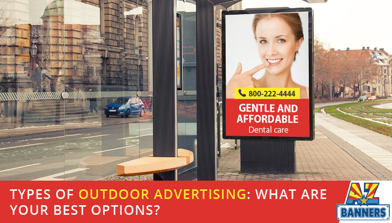 Custom Outdoor Banners and Other Types of Outdoor Advertising