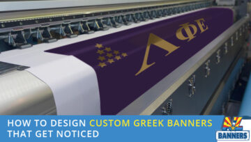 How to Design Custom Greek Banners That Get Noticed