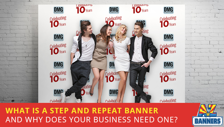 Why your business needs a What is a Step and Repeat Banner