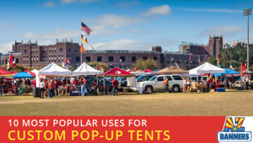 10 Most Popular Uses for Custom Pop-Up Tents