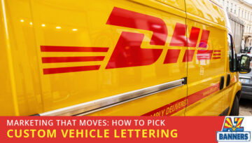 Marketing That Moves: How to Pick Custom Vehicle Lettering