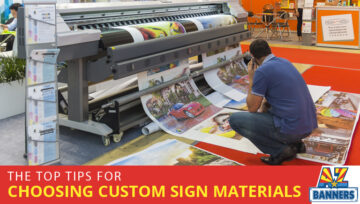 So Many Options: The Top Tips for Choosing Custom Sign Materials