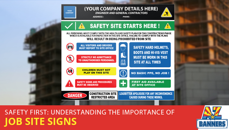 Understanding the importance of custom construction signs for a safe job site