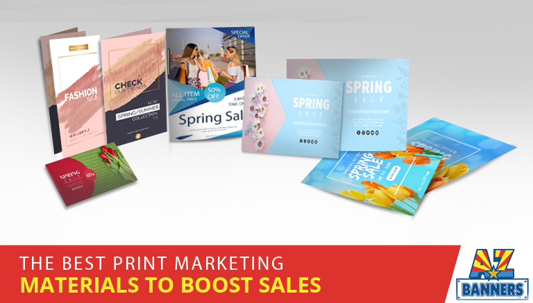 boost sales with the best print marketing materials
