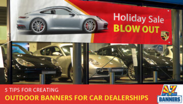 5 Tips for Creating Outdoor Banners for Car Dealerships
