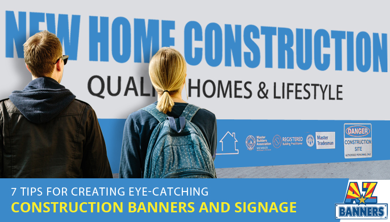 Tips for Construction Banners and Signage