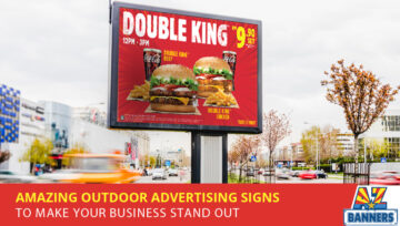 Amazing Outdoor Advertising Signs To Make Your Business Stand Out