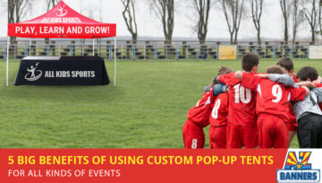 5 Big Benefits of Using Custom Pop-up Tents for All Kinds of Events