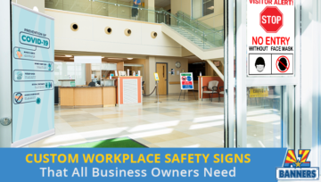 Custom Workplace Safety Signs That All Business Owners Need
