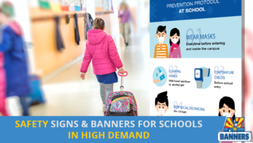 Need for Safety Signs and Banners for Schools Exploding