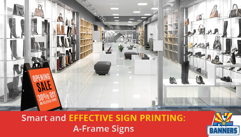 Effective Sign Printing A Frame Signs